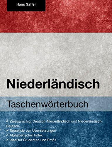 Taschenwörterbuch Niederländisch (Luxembourgish Edition)