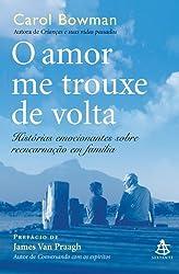 O Amor Me Trouxe de Volta - Coleção Autoestima (Em Portuguese do Brasil)