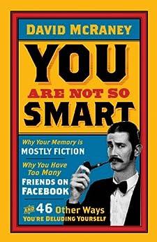 You are Not So Smart par [McRaney, David]