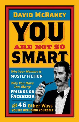 You are Not So Smart (English Edition)