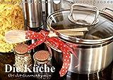 Die Küche. Ort der Gaumenfreuden (Wandkalender 2019 DIN A4 quer): Die Küche ist fast immer Treffpunkt und Ort der Köstlichkeiten (Geburtstagskalender, 14 Seiten ) (CALVENDO Lifestyle)