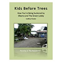 Kids Before Trees