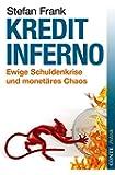 Kreditinferno: Ewige Schuldenkrise und monetäres Chaos (Conte Politik)