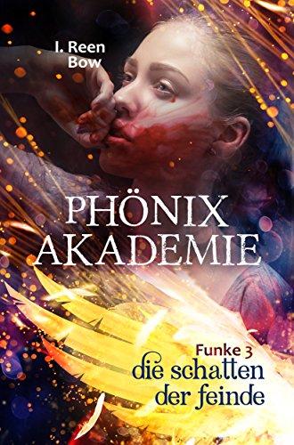 Phönixakademie - Funke 3: Die Schatten der Feinde (Fantasy-Serie) - Des 3 Geldes Seite Böse