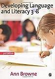 Developing Language and Literacy 3-8