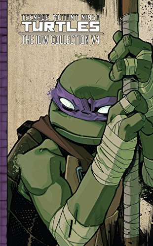 Teenage Mutant Ninja Turtles: The IDW Collection Vol. 4 ...