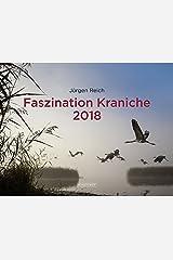 Faszination Kraniche 2018 Kalender