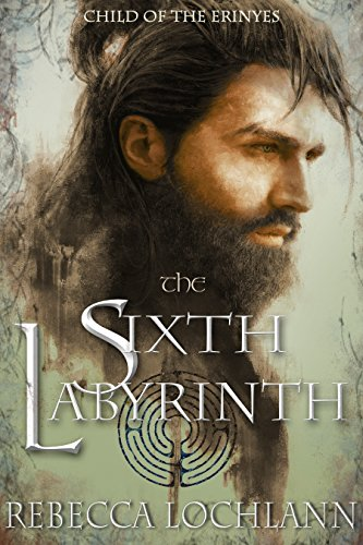 The Sixth Labyrinth (The Child of the Erinyes Book 5)