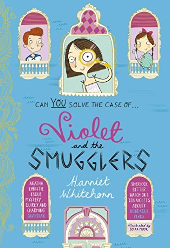 Violet and the Smugglers (Violet 3) por Harriet Whitehorn