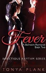 Fever: A Ballroom Romance, Book Two