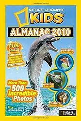 National Geographic Kids Almanac 2010