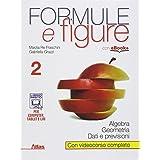 Formule e figure. Con e-book. Con espansione online. Per le Scuole superiori: 2