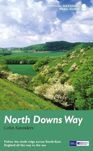 North Downs Way: National Trail Guide by Colin Saunders (2016-01-07)