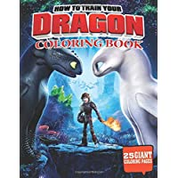 How to train your dragon coloring book: Amazing activity book for kids and all fans