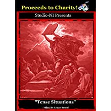Tense Situations (TITANIA: Top Independent Talented Artistes of N.I. Awards Book 3)