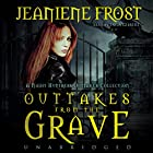 Outtakes from the Grave: A Night Huntress Outtakes Collection (Night Huntress Novels (Audio))