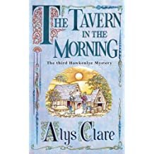 The Tavern in the Morning (A Hawkenlye Mystery Book 3)