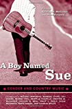 A Boy Named Sue: Gender And Country Music (American Made Music)