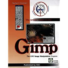 Artists' Guide to the GIMP by Michael J. Hammel (1998-12-01)