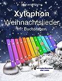 Xylophon Weihnachtslieder: mit Buchstaben