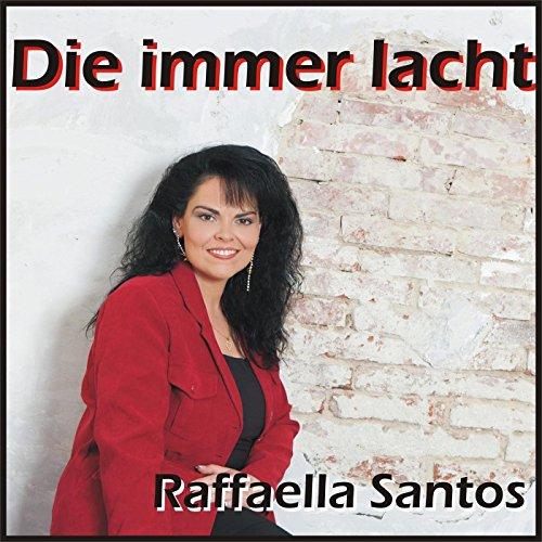 Die Immer Lacht By Raffaella Santos On Amazon Music Amazoncouk