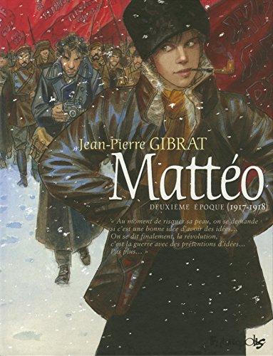 Mattéo (Tome 2-Deuxième époque (1917-1918))
