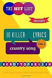 10 Killer Country Song Lyrics: Vol. 2