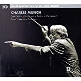 Great Conductors of the 20th Century Charles Munch