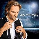 Songtexte von Eric Whitacre - Water Night