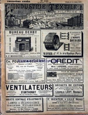 INDUSTRIE TEXTILE (L') [No 150] du 15/06/1897 - CHRONIQUE TEXTILE MENSUELLE - RENSEIGNEMENTS GENERAUX - INSTITUT TECHNIQUE ROUBAISIEN - MACHINES ET PROCEDES DE TRAITEMENT DES MATIERES TEXTILES - BLANCHIMENT - TEINTURE ET APPRETS par Collectif