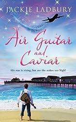 Air Guitar and Caviar