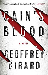 Cain's Blood: A Novel by Geoffrey Girard (2014-09-02)