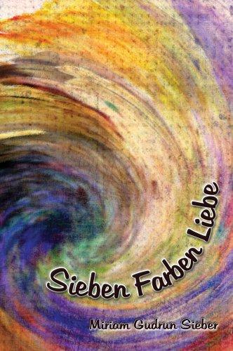 Sieben Farben Liebe