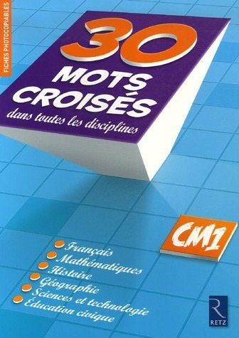 30 Mots croisés dans toutes les disciplines CM1 by Christian Lamblin(2007-02-15) par Christian Lamblin