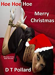 Hoe Hoe Hoe – Merry Christmas (Microwave Fiction – Quick Hot Done)