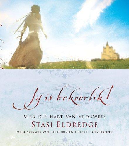 Jy is bekoorlik geskenkboek: Vier die hart van vrouwees (Afrikaans Edition)