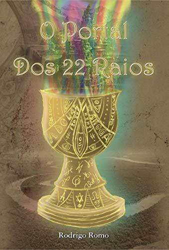 O Portal dos 22 Raios (Portuguese Edition)