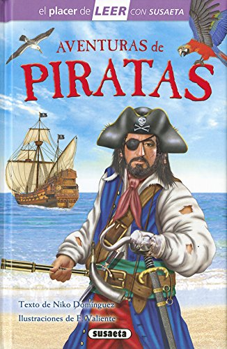 Aventuras de piratas (El placer de LEER con Susaeta - nivel 4) por Susaeta Ediciones S A