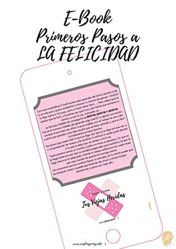 Primeros Pasos a la Felicidad: Cambia, crece, redescubre quien eres. (Autoayuda nº 1) por Cristina Gómez Santiago