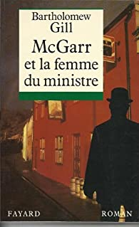 McGarr et la femme du ministre par Bartholomew Gill