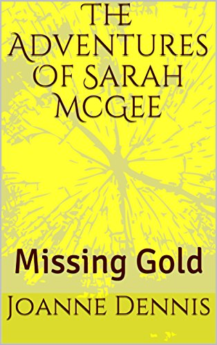 the-adventures-of-sarah-mcgee-missing-gold-english-edition