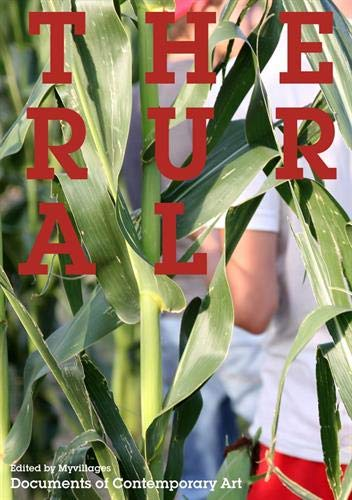 The Rural (Documents of Contemporary Art)