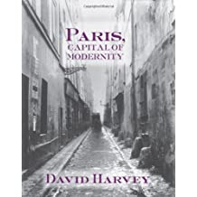 Paris, Capital of Modernity by David Harvey (2003-09-30)