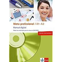 Meta profesional A1-A2 digital (edición internacional): Spanisch für den Beruf. DVD-ROM