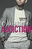 Obsessive Addiction (Those Malcolm Boys Book 1) (English Edition)