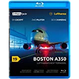 PilotsEYE.tv | BOSTON | A350 ''Lufthansa's next Topmodel'' |:| Blu-ray® |:| Bonus: Acceptance-Flight |