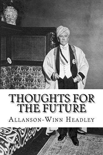 Thoughts for the Future: Allanson-Winn Lord Headley
