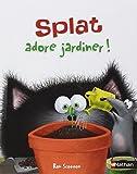 Splat adore jardiner ! - Dès 5 ans