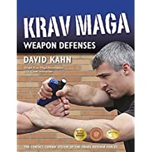 Krav Maga: Weapon Defenses (English Edition)
