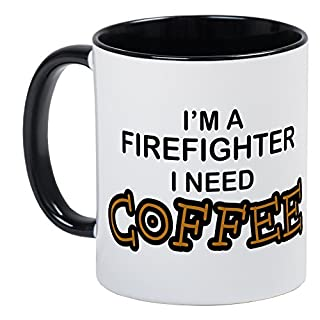 CafePress - Firefighter I Need Coffee Mug - Unique Coffee Mug, Coffee Cup, Tea Cup